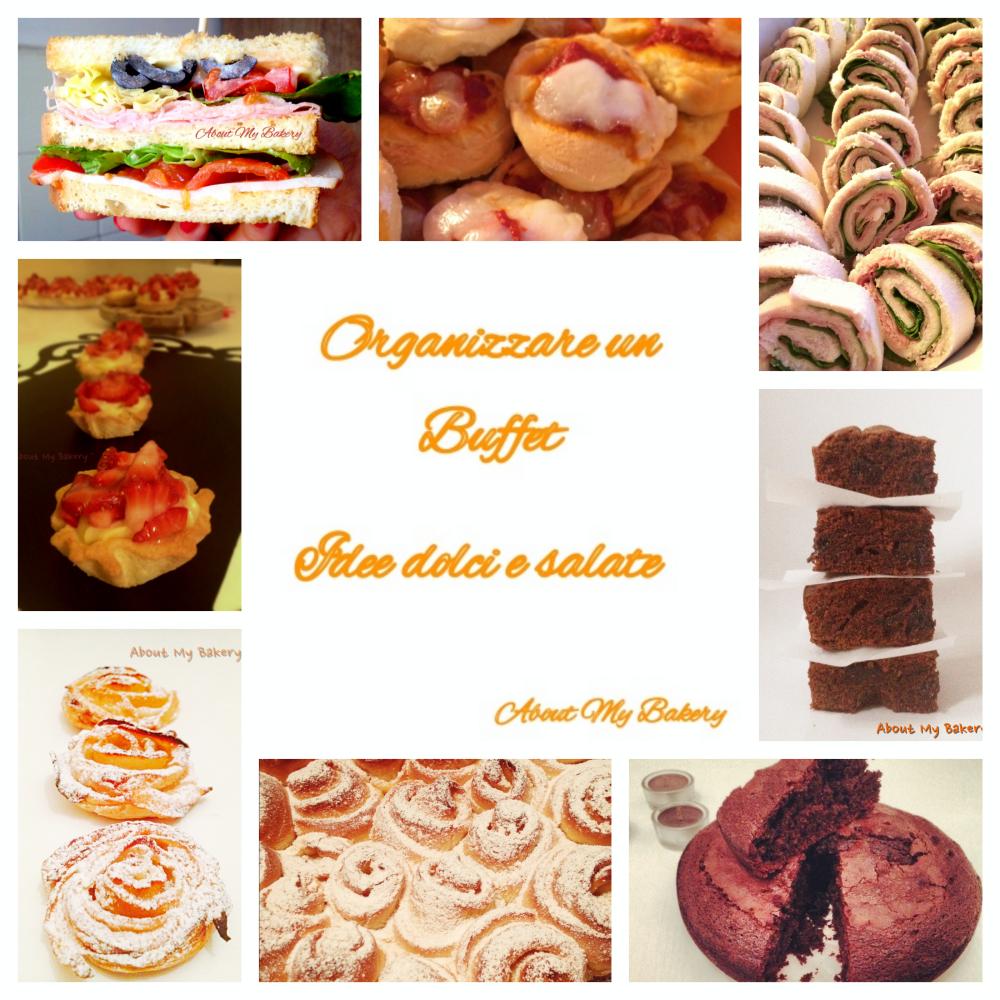 Organizzare un buffet | Idee dolci e salate