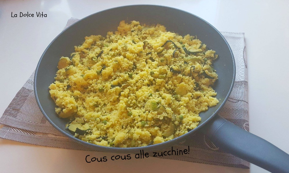 cous cous alle zucchine 1