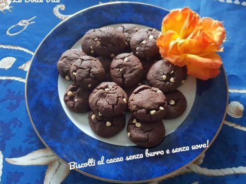 Biscotti al cacao senza burro e senza uova!