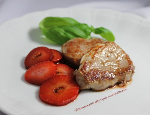 Filetto di maiale fragole e aceto balsamico