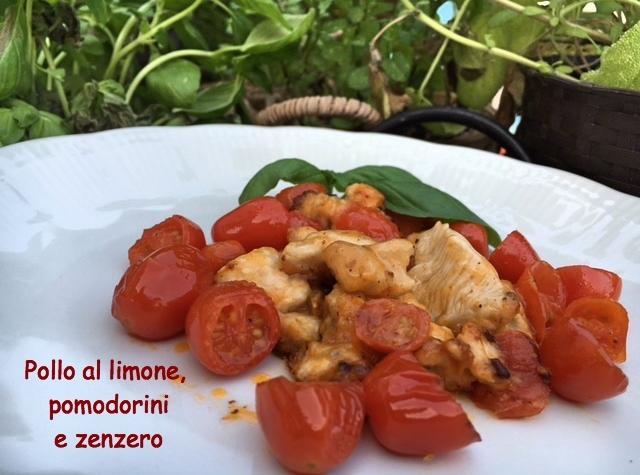 Pollo al limone, pomodorini e zenzero
