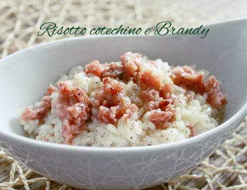 Risotto Cotechino e Brandy