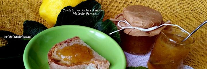 Confettura Fichi e Limoni Metodo Ferber