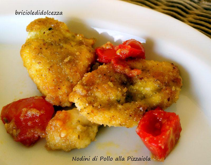 Nodini di Pollo alla Pizzaiola