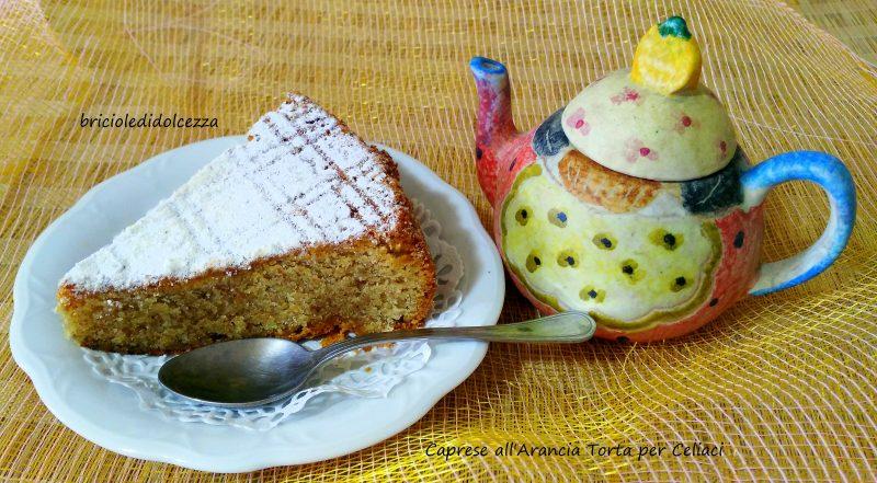Caprese all'Arancia Torta per Celiaci