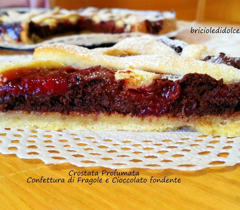 Crostata Profumata Confettura di Fragole e Cioccolato Fondente