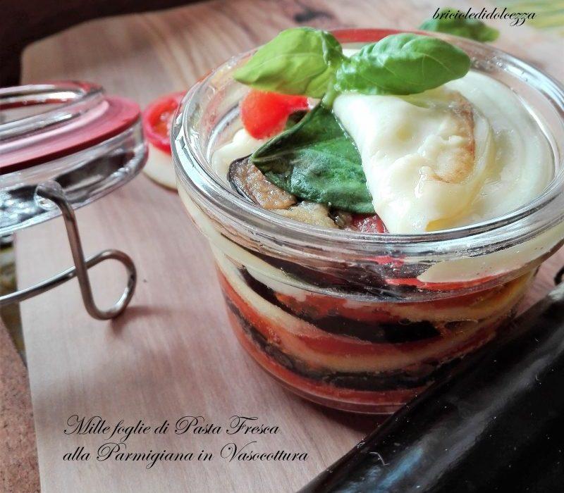 Millefoglie di Pasta Fresca alla Parmigiana in Vasocottura