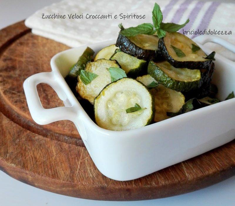 Zucchine Veloci Croccanti e Spiritose