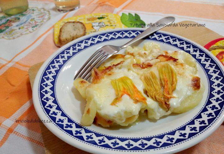 Patate alla Savoiarda Vegetariane