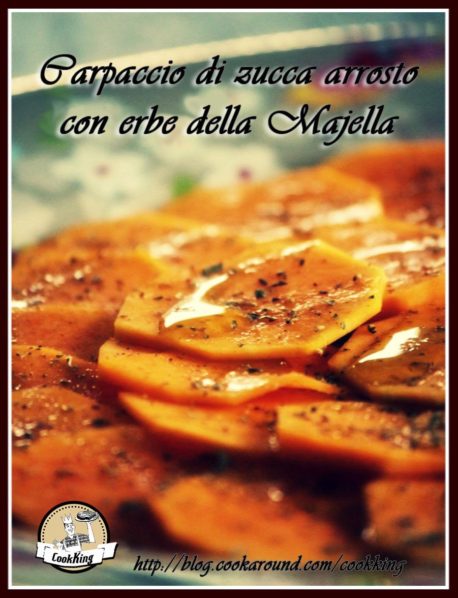 Carpaccio di zucca arrosto con erbe della Majella - CookKING