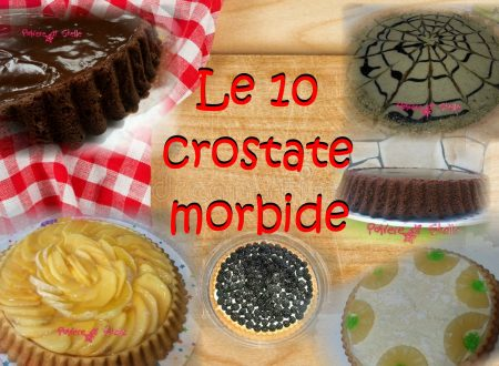 Le 10 crostate morbide