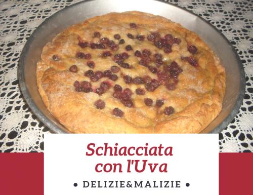 Schiacciata con l'uva, la ricetta tradizionale toscana
