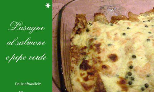 Lasagne al salmone e pepe verde