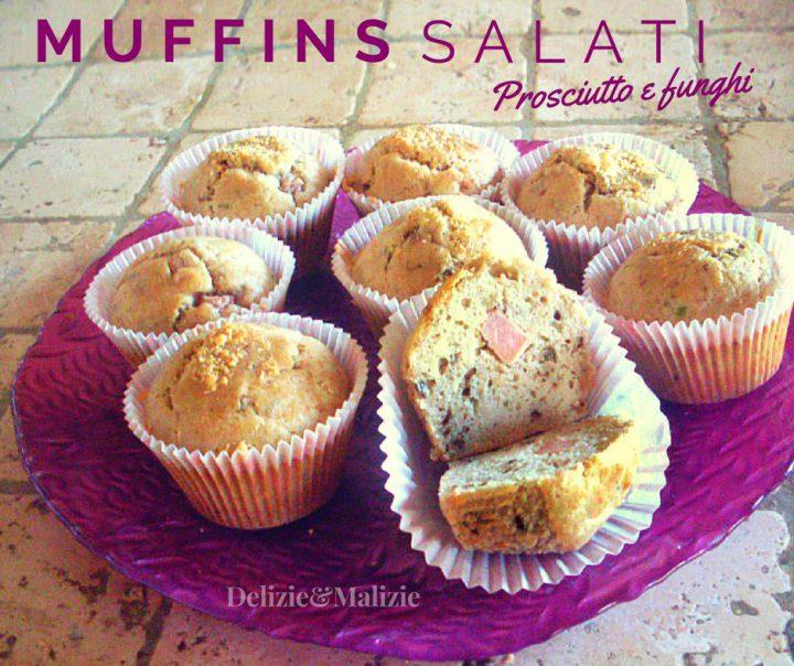 Muffins salati prosciutto e funghi