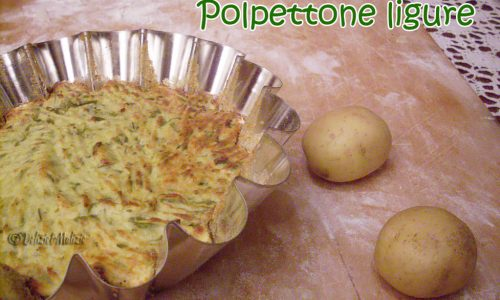 Polpettone ligure, una ricetta  vegetariana che piacerà a tutti