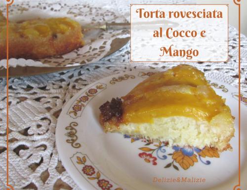Torta rovesciata al Cocco e Mango