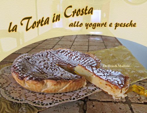 La Torta in Crosta allo yogurt e pesche