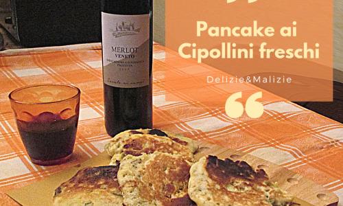 Pancake ai Cipollini freschi