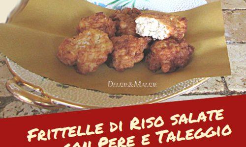 Frittelle di Riso salate con Pere e Taleggio