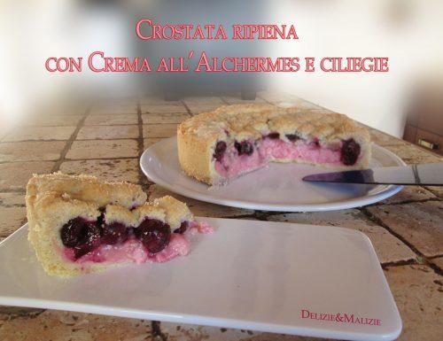 Crostata ripiena con Crema di Alchermes e Ciliegie