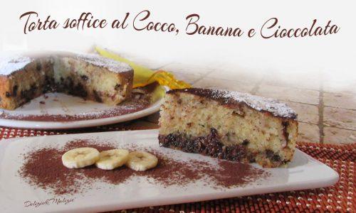 Torta soffice al Cocco, Banana e Cioccolata