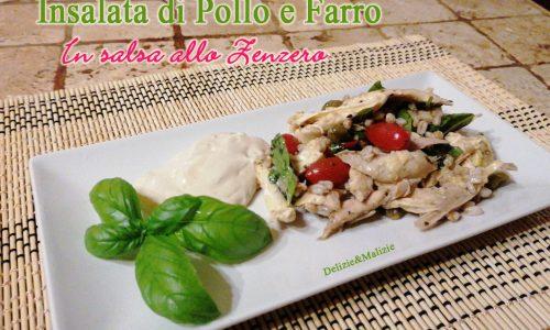 Insalata di Pollo e Farro in salsa allo Zenzero