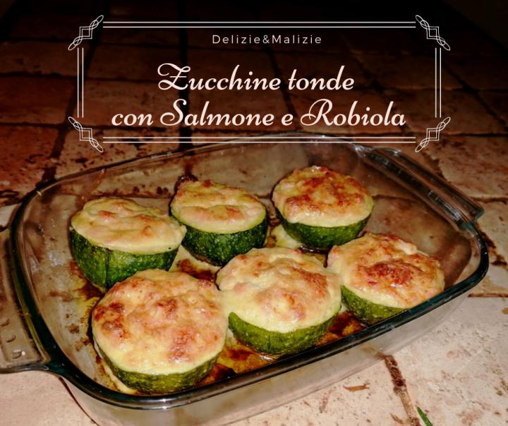 Zucchine tonde con Salmone e Robiola