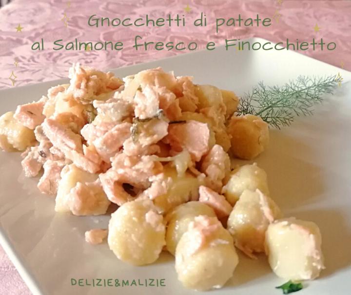 Gnocchetti di patate al Salmone fresco e Finocchietto