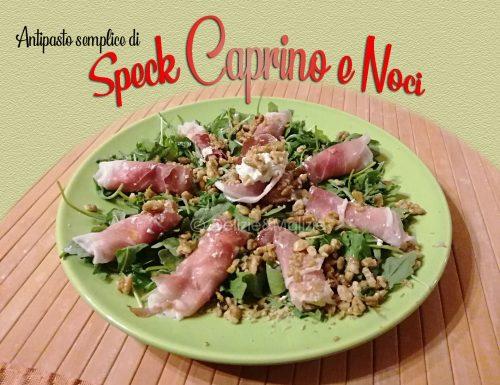 Antipasto semplice di Speck, Caprino e Noci