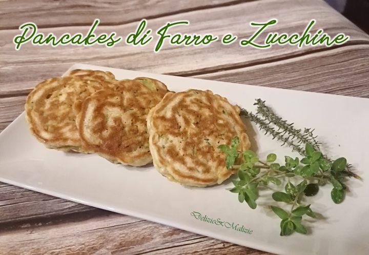 Pancake di Farro e Zucchine agli aromi