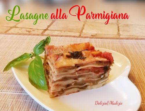 Lasagne alla parmigiana. Provale fredde!