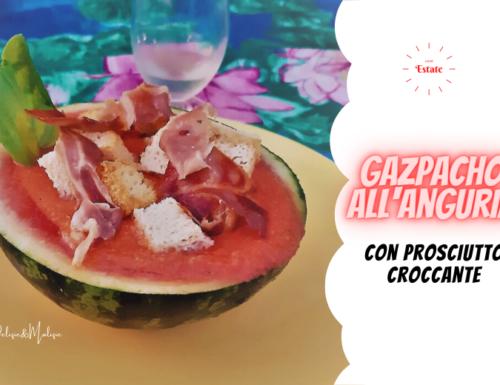 Gazpacho all'Anguria con prosciutto croccante