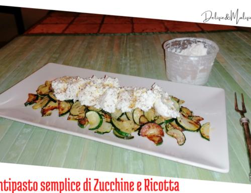 Antipasto semplice di Zucchine e Ricotta