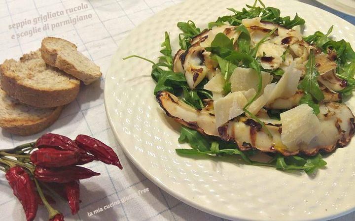 seppia grigliata rucola e parmigiano