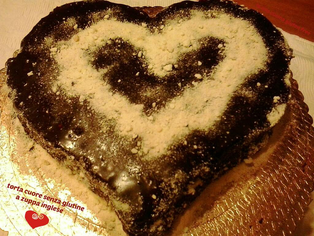 torta cuore senza glutine a zuppa inglese