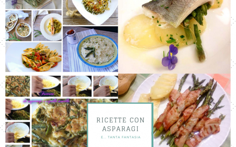 Ricette con asparagi e tanta fantasia