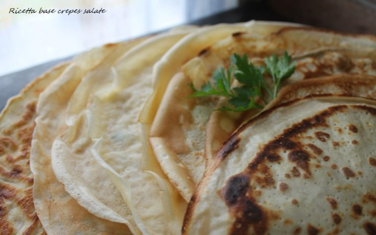 Ricetta base crepes salate