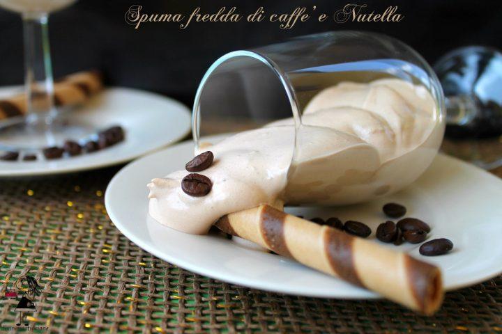 spuma fredda di caffè e Nutella