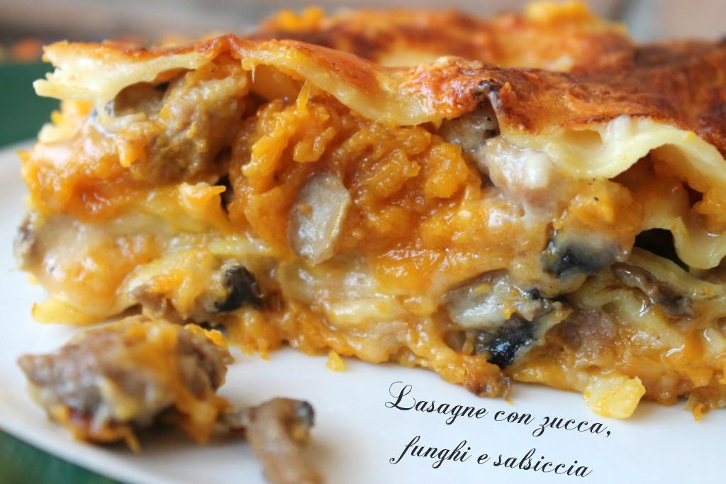 Ricetta Lasagne Funghi E Salsiccia.Lasagne Con Zucca Funghi E Salsiccia Donnepasticcione