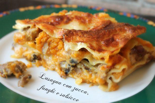 Lasagne con zucca, funghi e salsiccia