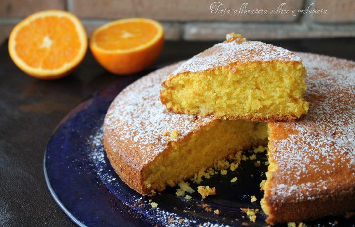 Torta all'arancia soffice e profumata