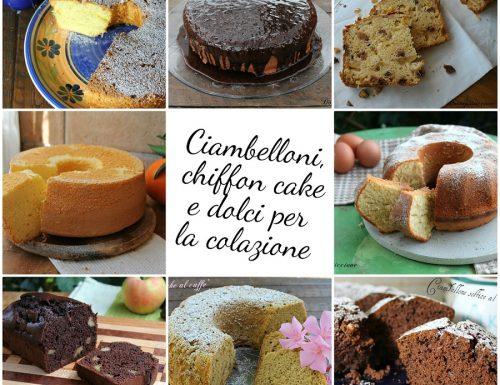 Ciambelloni, chiffon cake e dolci per la colazione