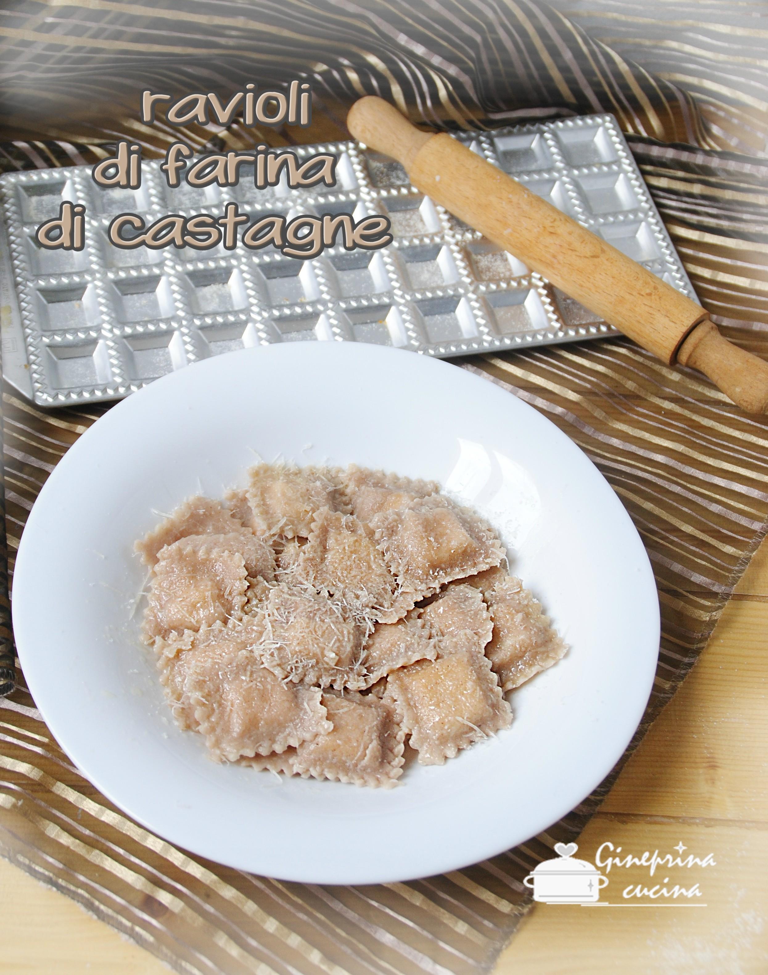 ravioli di farina di castagne
