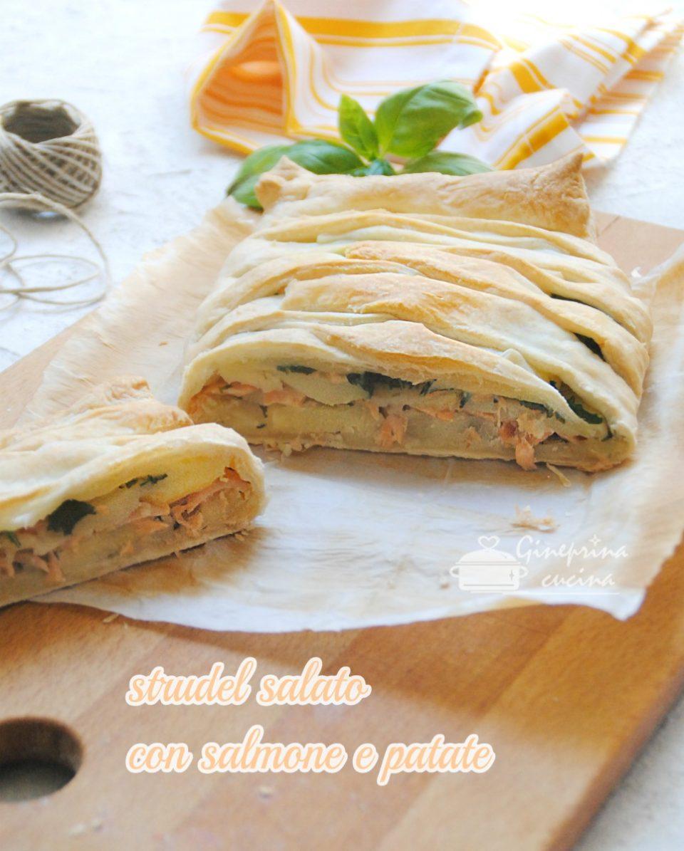 strudel salato con salmone e patate