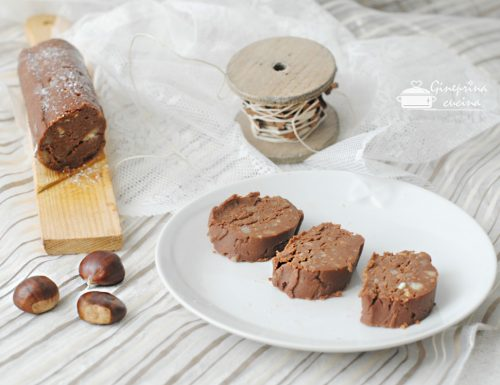 salame alle castagne e cioccolato – anche con il bimby