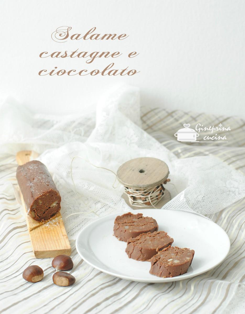 salame di castagne e cioccolato