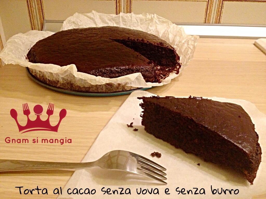 Torta Senza Uova Al Cioccolato.Torta Al Cacao Senza Uova E Senza Burro