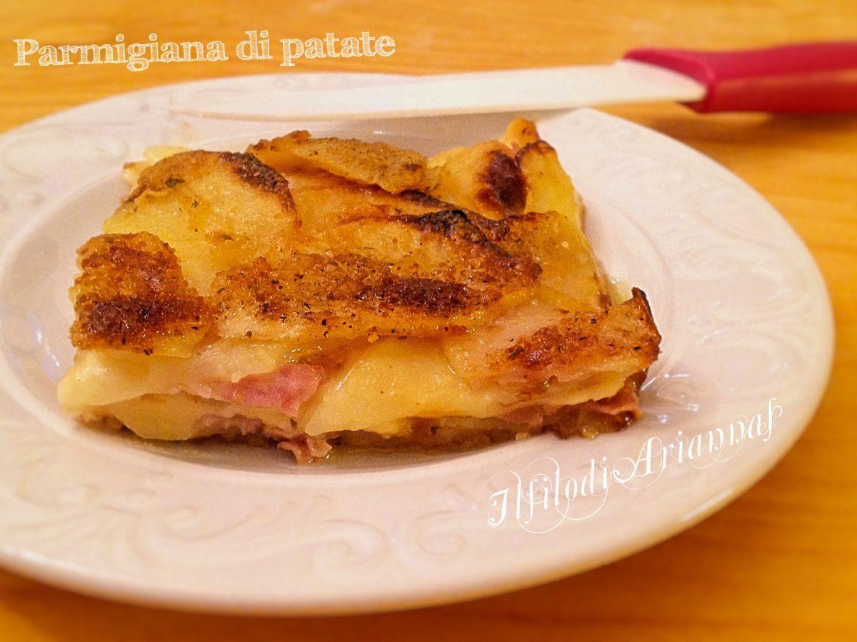 Parmigiana di patate con mozzarella e prosciutto