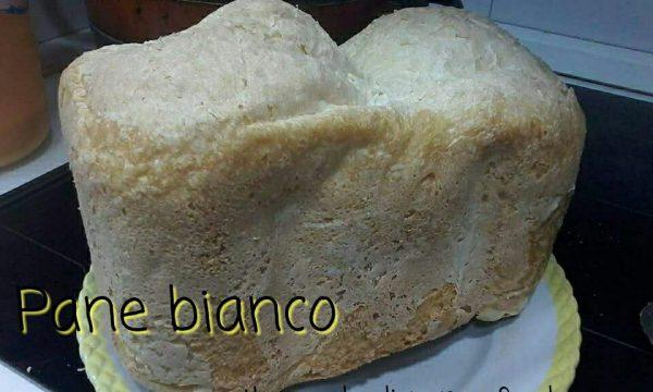 Pane bianco (necessaria macchina del pane)