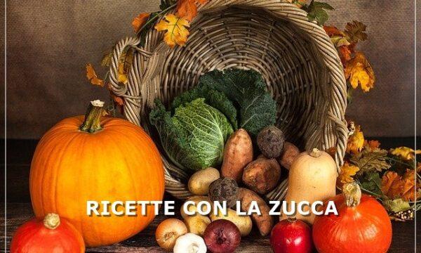 Zucca: ricette consigliate per il mese di Ottobre